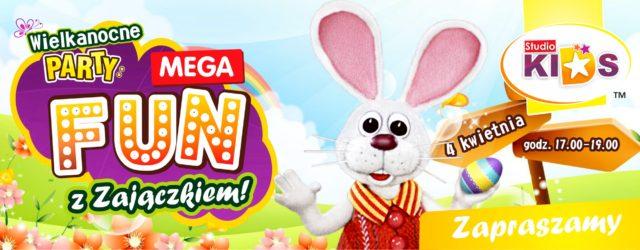 Wielkanocne PARTY, czyli Mega Fun z ZAJĄCZKIEM :)